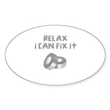 RELAX I CAN FIX IT Decal