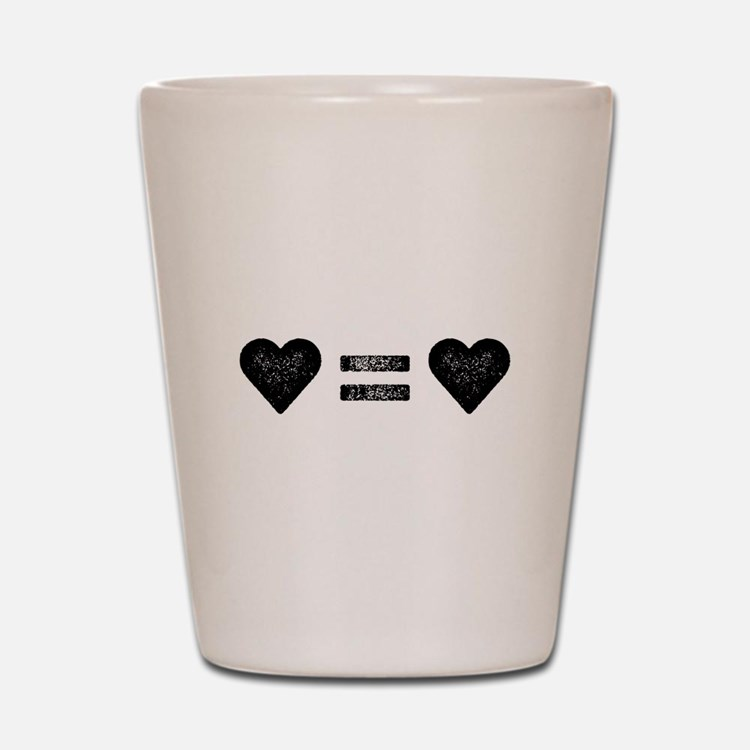 Love Equals Love Shot Glass