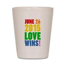 June 26 2016 Love Wins Shot Glass