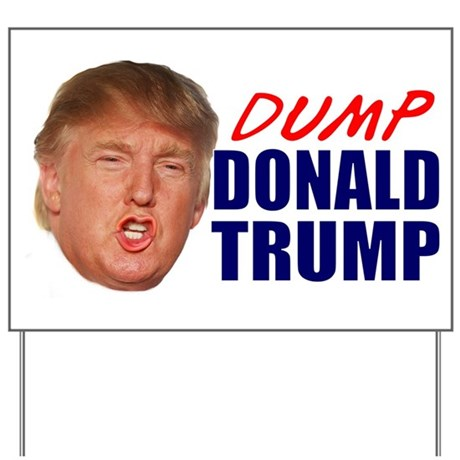 Dump donald trump yard sign by admin cp128298642