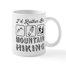 I'd Rather Be Mountain Hiking Mug