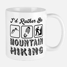 I'd Rather Be Mountain Hiking Mug