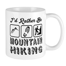 I'd Rather Be Mountain Hiking Small Small Mug