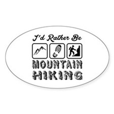 I'd Rather Be Mountain Hiking Decal