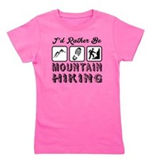 I'd Rather Be Mountain Hiking Girl's Tee