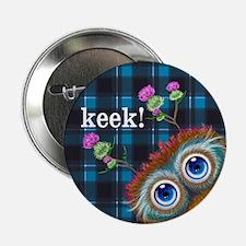 """Hoots Toots Haggis. Keek! 2.25"""" Button"""