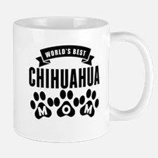 Worlds Best Chihuahua Mom Mugs