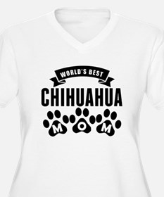 Worlds Best Chihuahua Mom Plus Size T-Shirt
