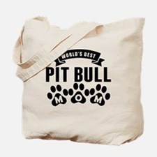 Worlds Best Pit Bull Mom Tote Bag