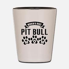 Worlds Best Pit Bull Mom Shot Glass