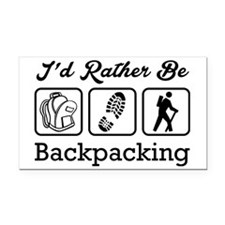 I'd Rather Be Backpacking Rectangle Car Magnet