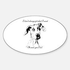 Fun Great Dane Dog Quote Decal