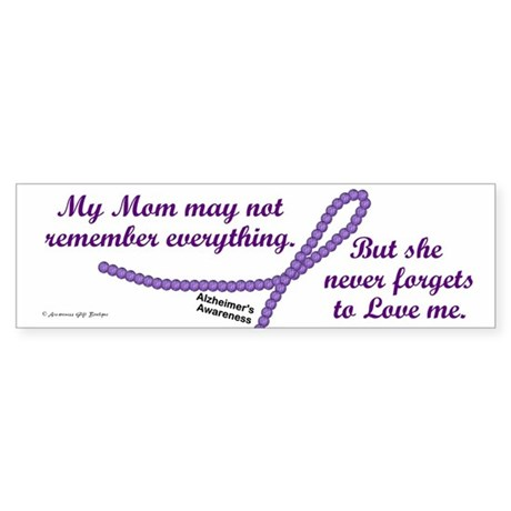 Never Forgets To Love (Mom) Bumper Sticker