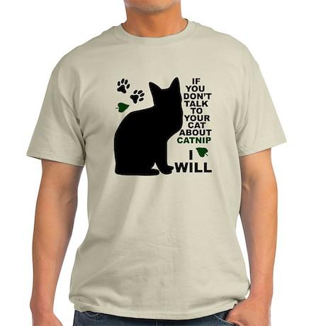 TALK ABOUT CATNIP Light T-Shirt