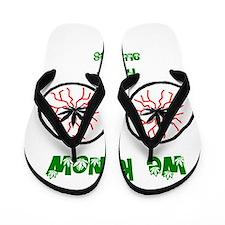 we know it's not allergies Flip Flops