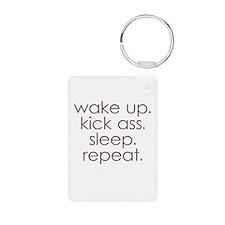 wake up kick ass sleep repeat Keychains