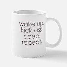 wake up kick ass sleep repeat Mugs