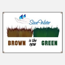 Brown is the New Green Banner