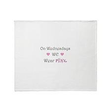On Wednesdays we wear Pink Throw Blanket