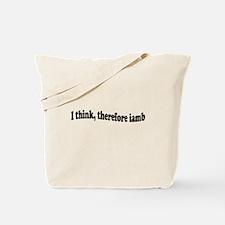 I think therefore iamb Tote Bag