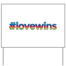 #lovewins Yard Sign