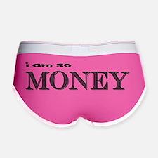 i am so money Women's Boy Brief