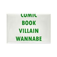 Comic Book Villain Wannabe Magnets