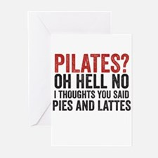 PILATES? I THOUGHT YOU SAID PIES AND LATTES Greeti