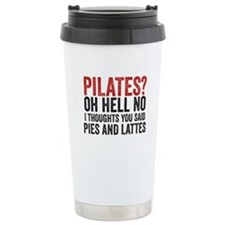 PILATES? I THOUGHT YOU SAID PIES AND LATTES Travel