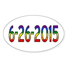 Gay Marriage Legal Date - 6-26-2015 Decal