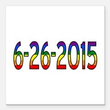 """Gay Marriage Legal Date Square Car Magnet 3"""" x 3"""""""