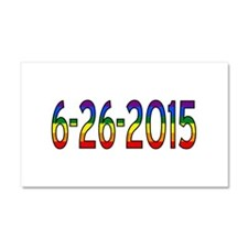 Gay Marriage Legal Date - 6-26- Car Magnet 20 x 12