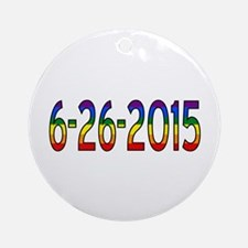 Gay Marriage Legal Date - 6-26-20 Ornament (Round)