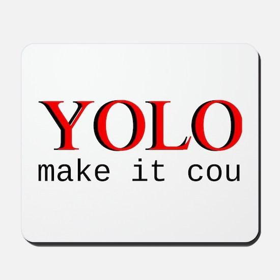 YOLO Mousepad