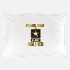 Proud Mom of a US ARMY soldier Pillow Case