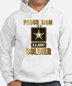 Proud Mom of a US ARMY soldier Hoodie