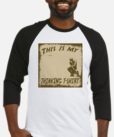 My Thinking T-Shirt Baseball Jersey
