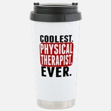 Coolest. Physical Therapist. Ever. Travel Mug