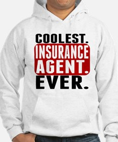 Coolest. Insurance Agent. Ever. Hoodie