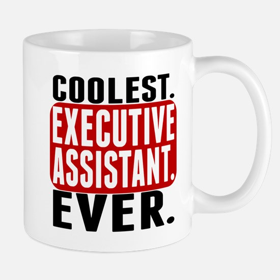 Coolest. Executive Assistant. Ever. Mugs
