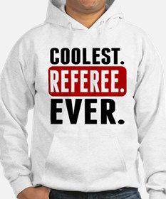 Coolest. Referee. Ever. Hoodie