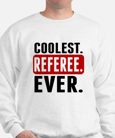 Coolest. Referee. Ever. Sweater