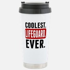 Coolest. Lifeguard. Ever. Travel Mug