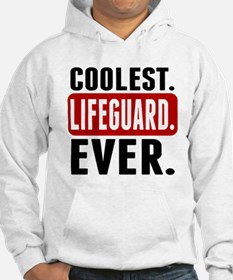 Coolest. Lifeguard. Ever. Hoodie