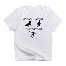 Crawl Walk Skateboard Infant T-Shirt