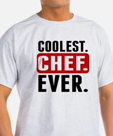 Coolest. Chef. Ever. T-Shirt