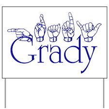 Grady Yard Sign