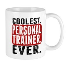 Coolest. Personal Trainer. Ever. Mugs