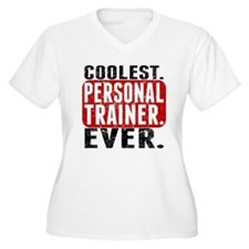 Coolest. Personal Trainer. Ever. Plus Size T-Shirt