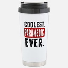 Coolest. Paramedic. Ever. Travel Mug